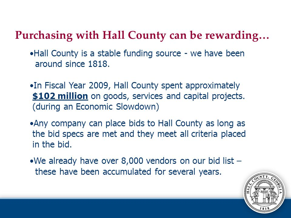 Purchasing with Hall County can be rewarding…