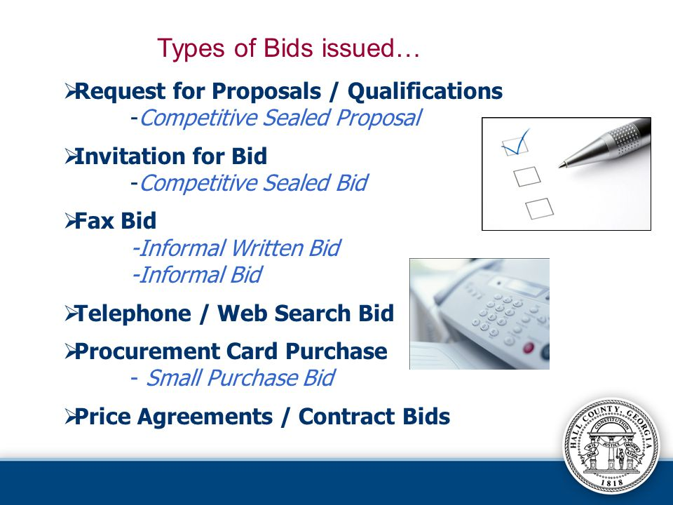Types of Bids issued… Request for Proposals / Qualifications