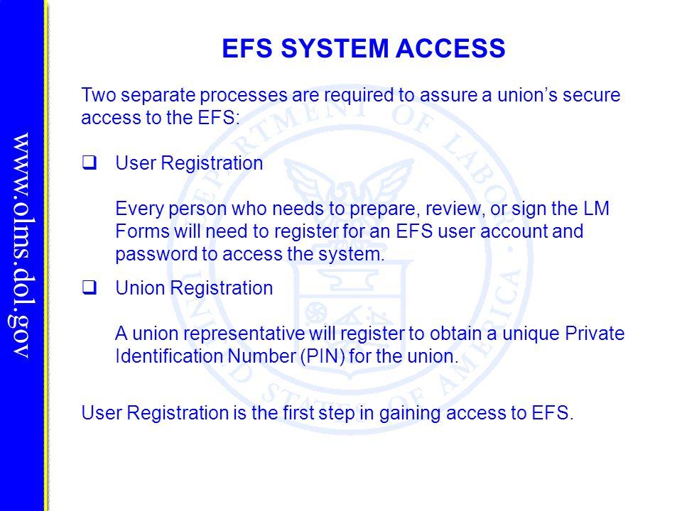 www.olms.dol.gov EFS SYSTEM ACCESS