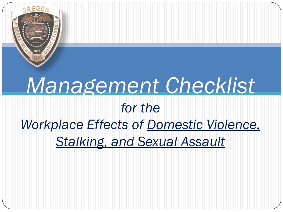 Management Checklist for the Workplace Effects of Domestic Violence, Stalking, and Sexual Assault