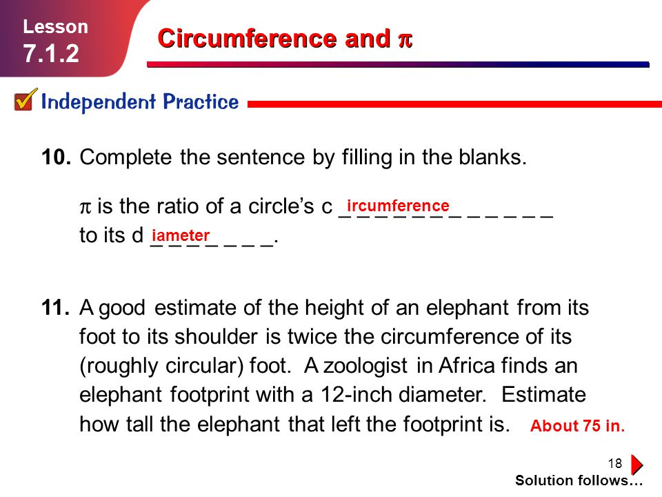 Circumference and p 7.1.2 Independent Practice