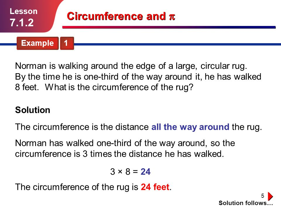 Lesson 7.1.2. Circumference and p. Example 1.