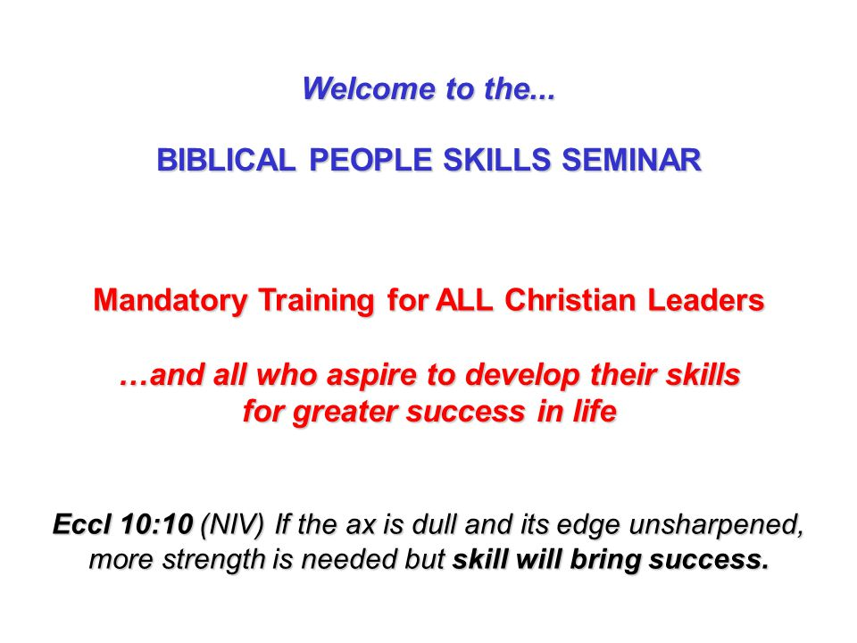 BIBLICAL PEOPLE SKILLS SEMINAR