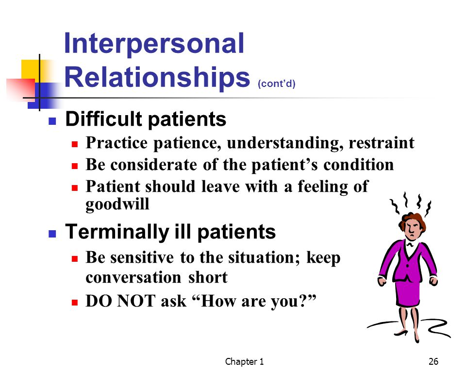 Interpersonal Relationships (cont'd)