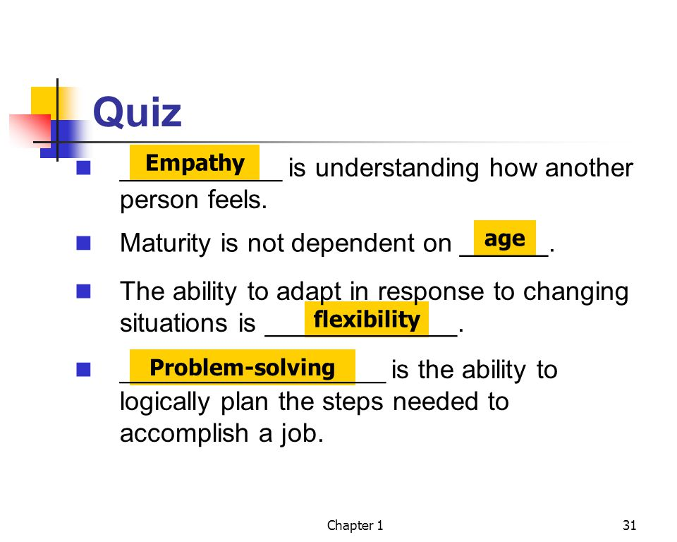 Quiz ___________ is understanding how another person feels.