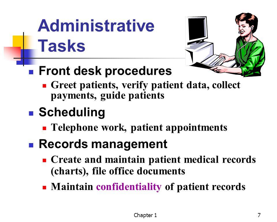 Administrative Tasks Front desk procedures Scheduling