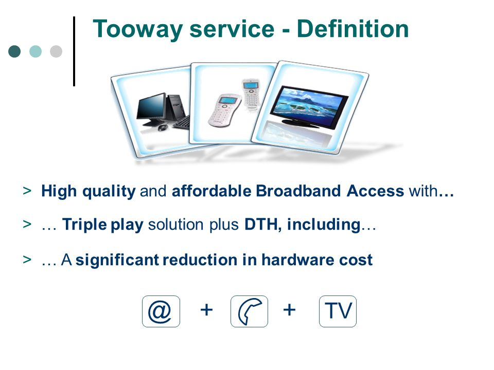 Tooway service - Definition