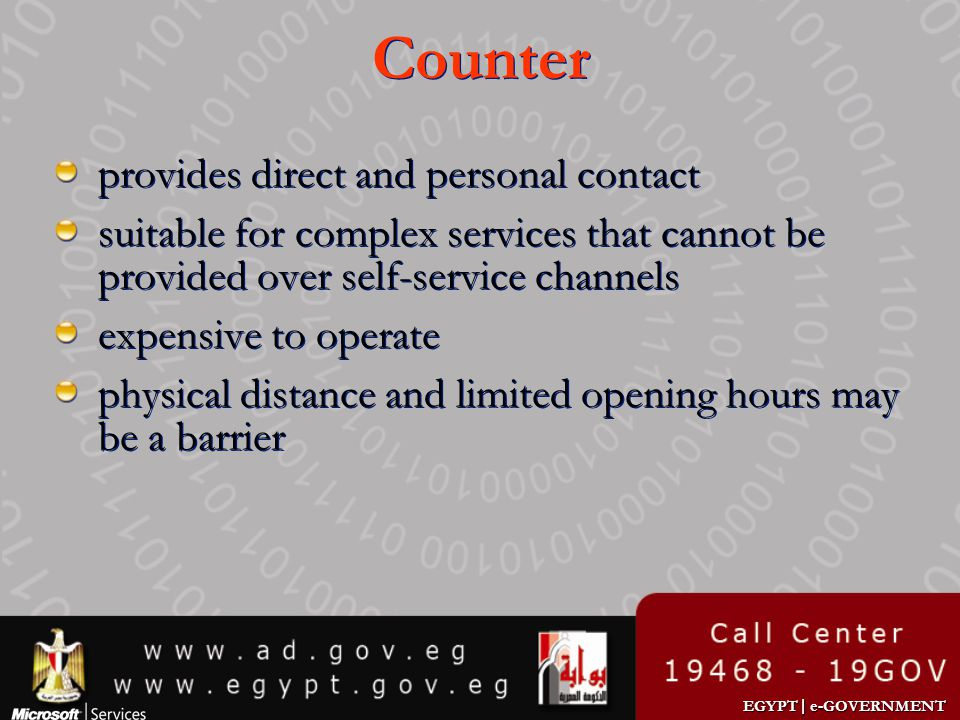 Counter provides direct and personal contact