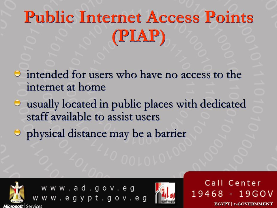 Public Internet Access Points (PIAP)