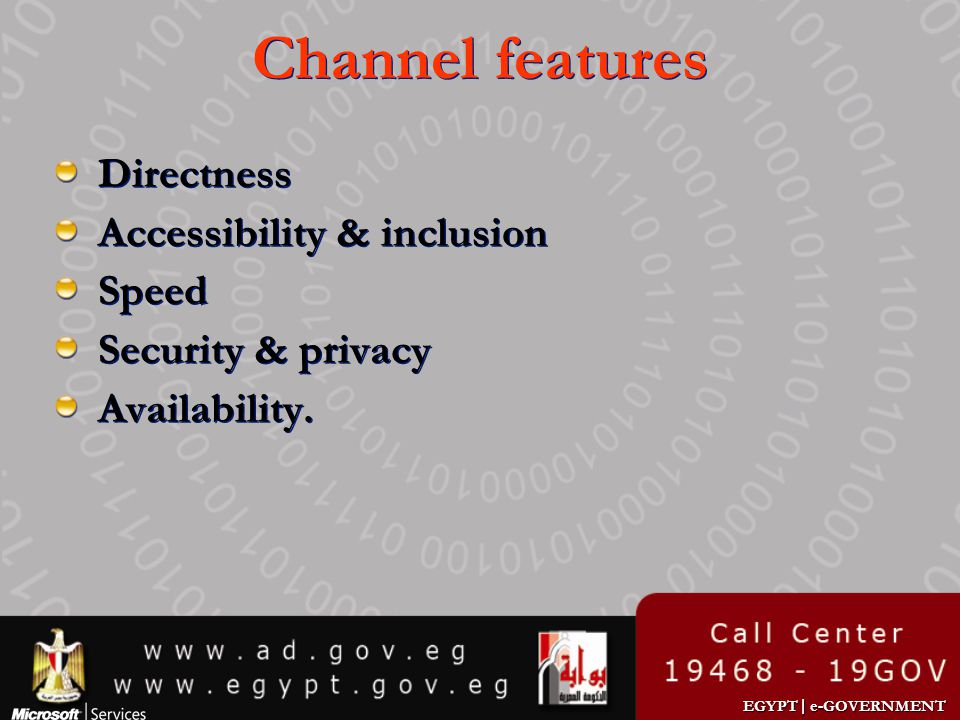 Channel features Directness Accessibility & inclusion Speed
