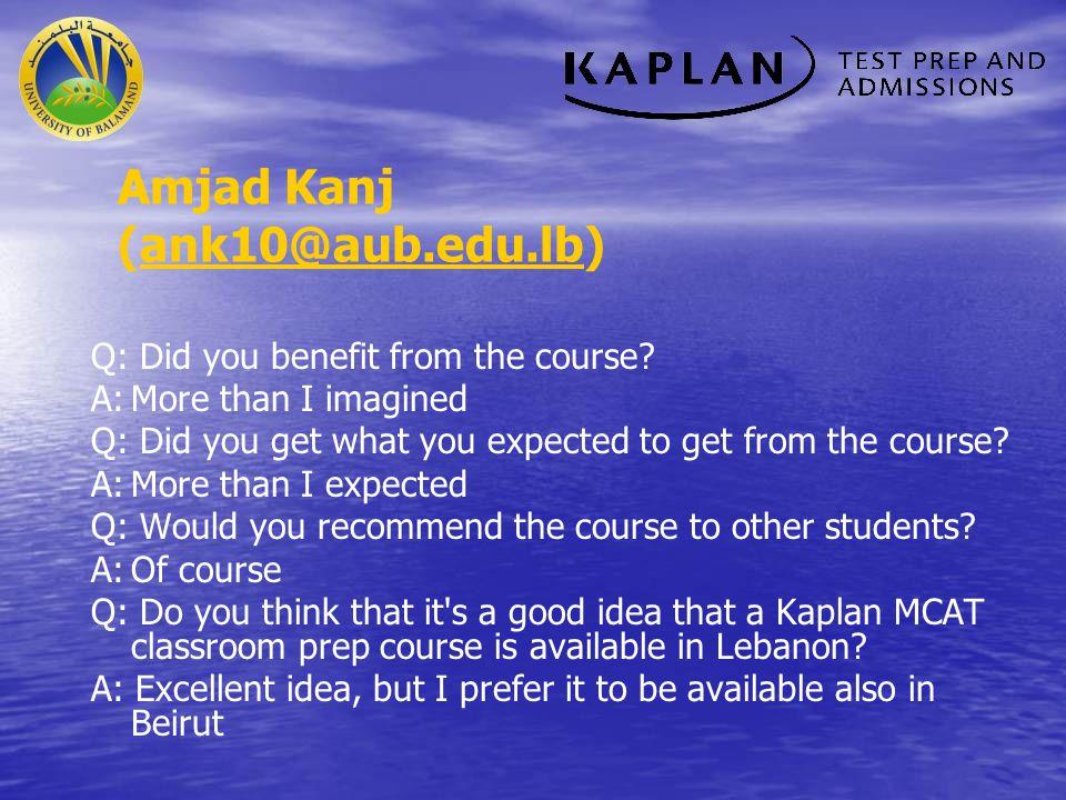 Amjad Kanj (ank10@aub.edu.lb)