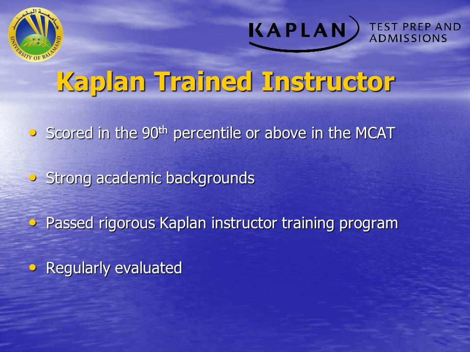 Kaplan Trained Instructor