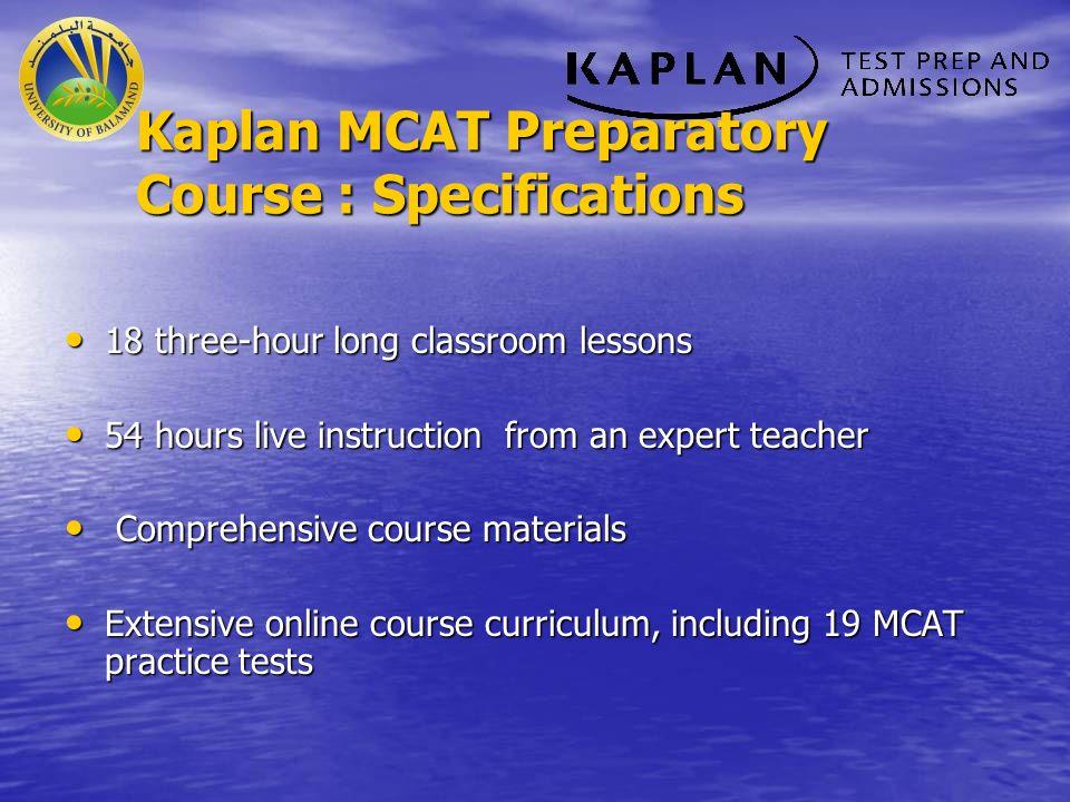 Kaplan MCAT Preparatory Course : Specifications