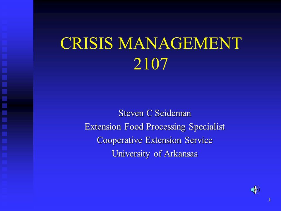 CRISIS MANAGEMENT 2107 Steven C Seideman