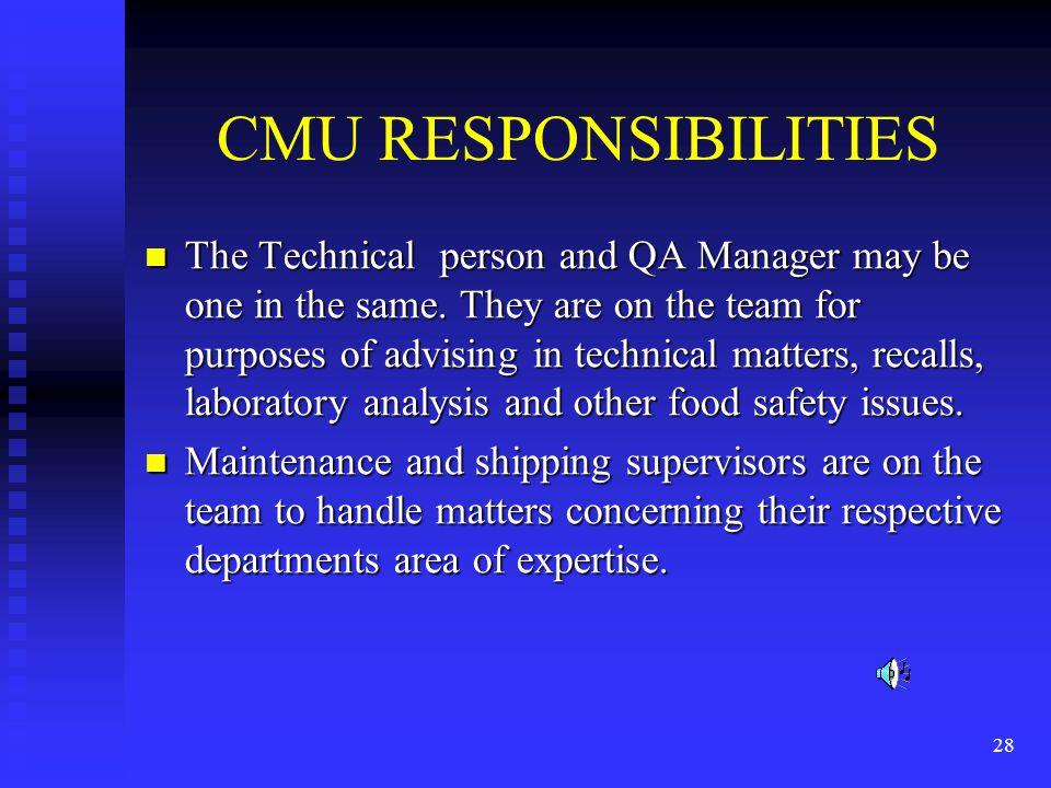 CMU RESPONSIBILITIES