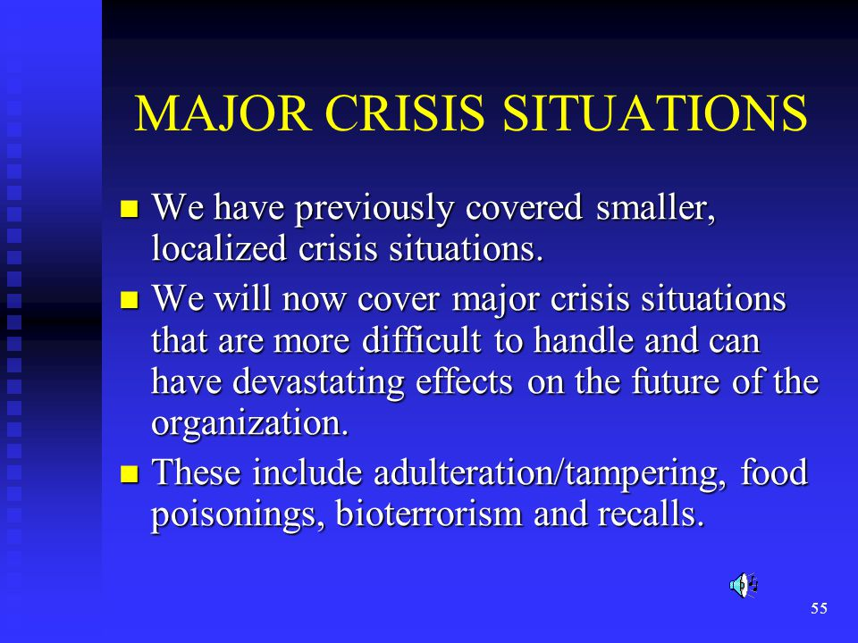 MAJOR CRISIS SITUATIONS