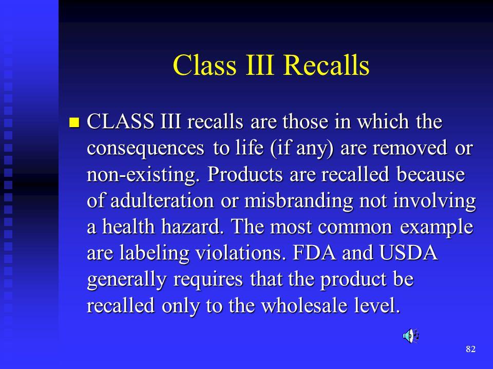 Class III Recalls