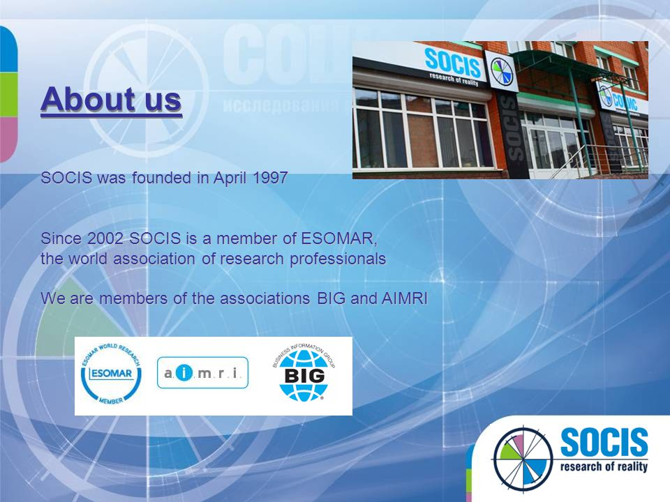 About us SOCIS was founded in April 1997