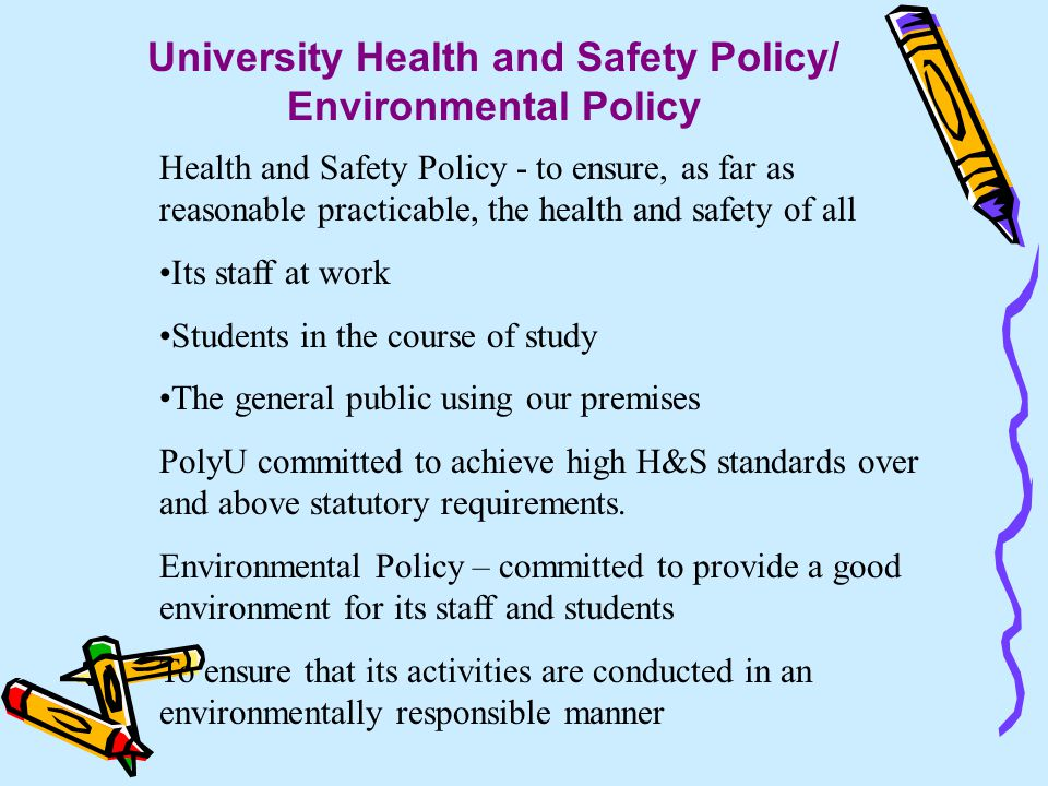 University Health and Safety Policy/ Environmental Policy
