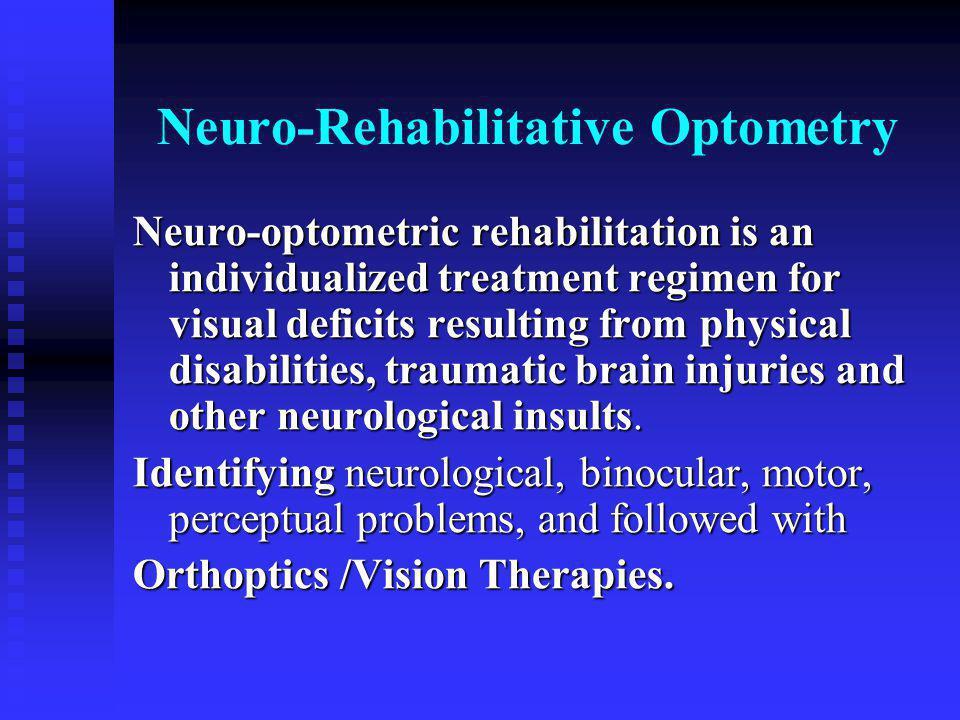 Neuro-Rehabilitative Optometry