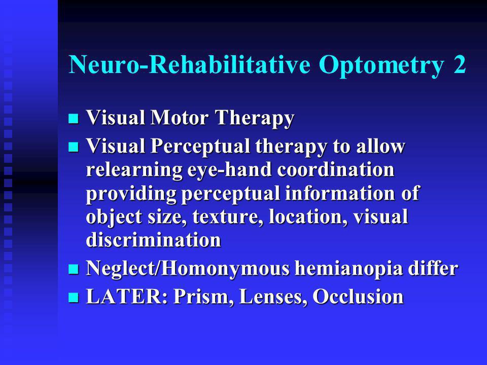 Neuro-Rehabilitative Optometry 2