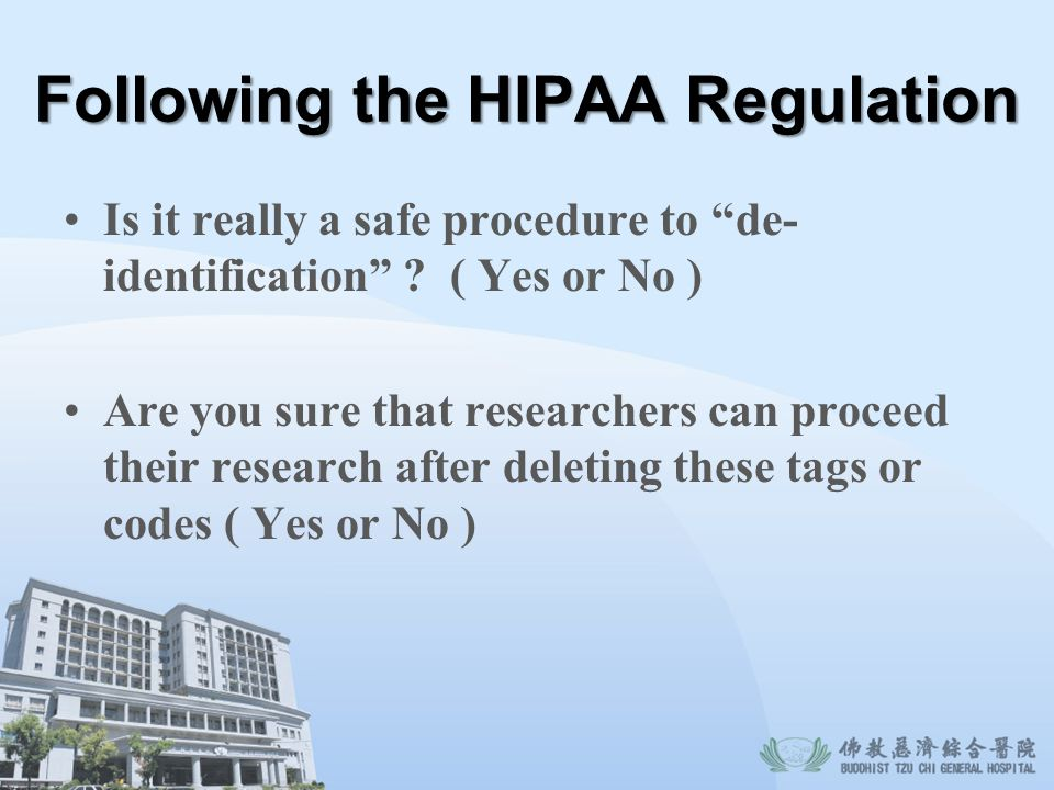 Following the HIPAA Regulation