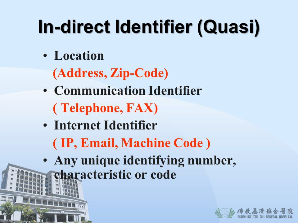 In-direct Identifier (Quasi)