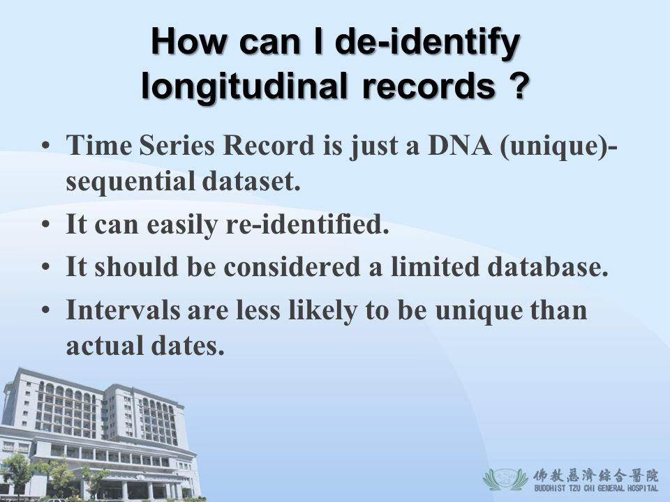 How can I de-identify longitudinal records