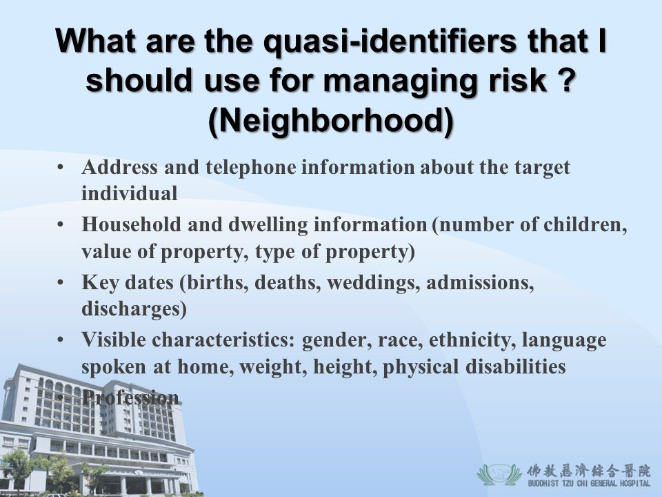 What are the quasi-identifiers that I should use for managing risk