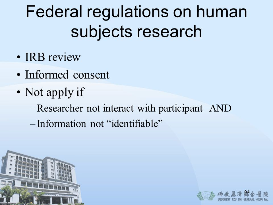 Federal regulations on human subjects research