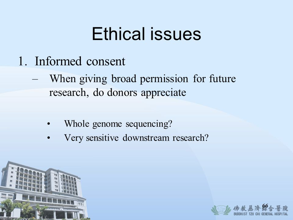 Ethical issues Informed consent