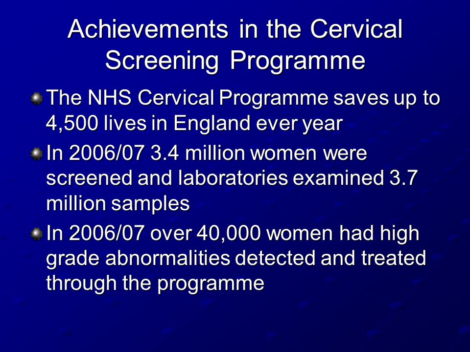 Achievements in the Cervical Screening Programme