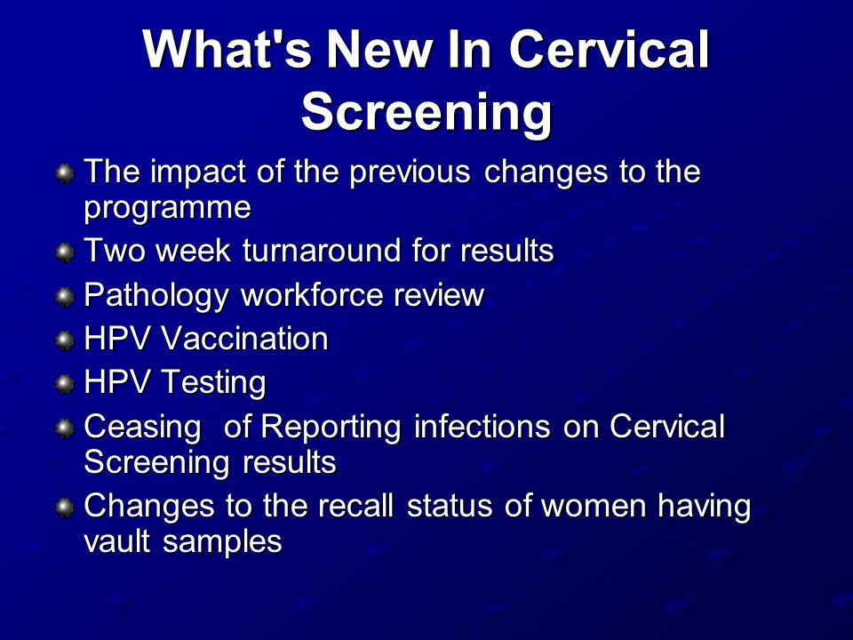 What s New In Cervical Screening