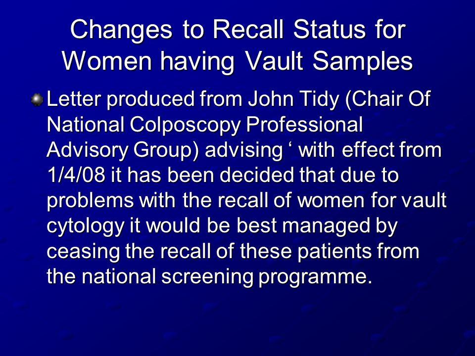 Changes to Recall Status for Women having Vault Samples