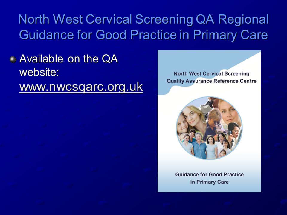 North West Cervical Screening QA Regional Guidance for Good Practice in Primary Care