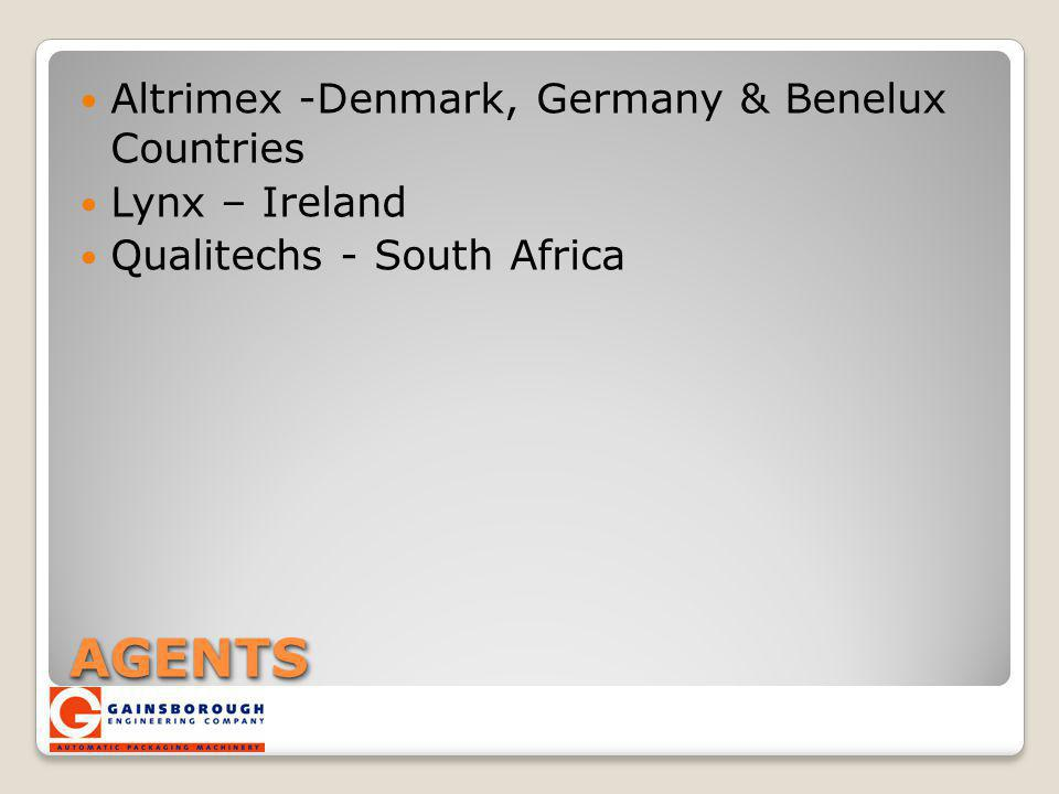 AGENTS Altrimex -Denmark, Germany & Benelux Countries Lynx – Ireland