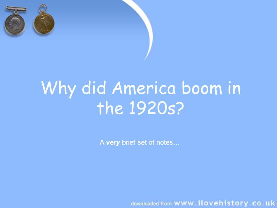 Why did America boom in the 1920s