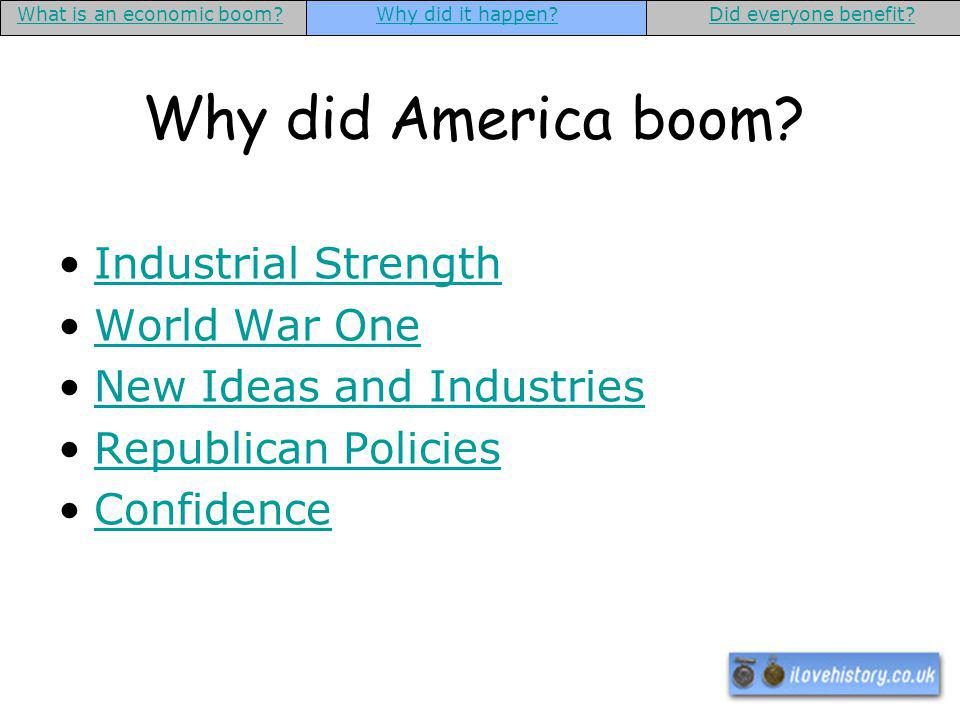 Why did America boom Industrial Strength World War One