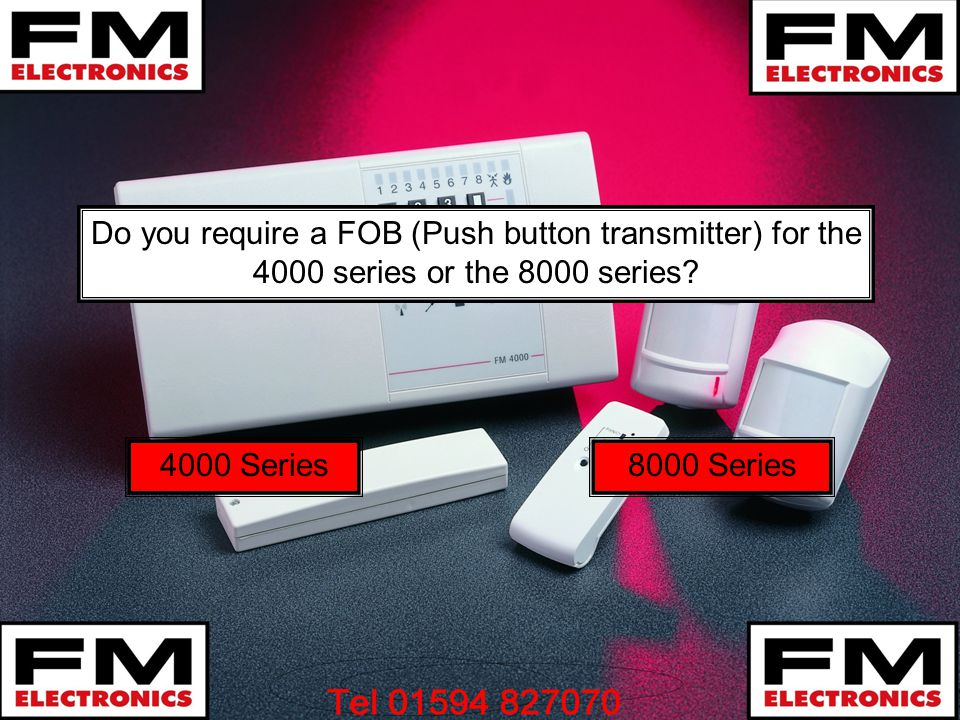 Do you require a FOB (Push button transmitter) for the 4000 series or the 8000 series