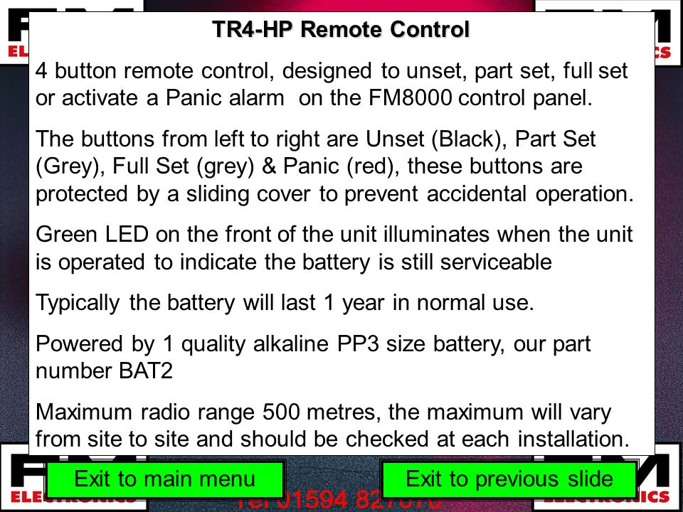TR4-HP Remote Control 4 button remote control, designed to unset, part set, full set or activate a Panic alarm on the FM8000 control panel.
