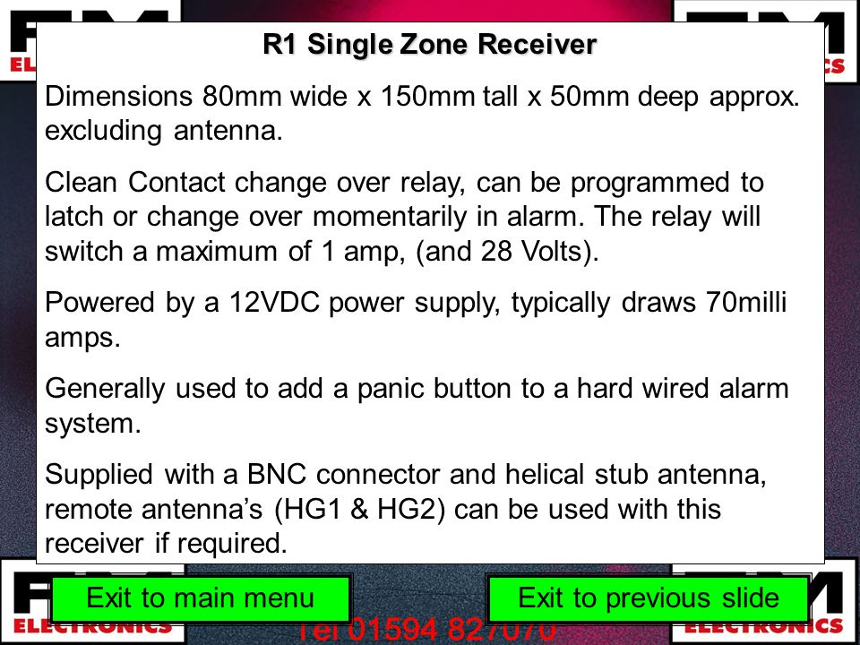 R1 Single Zone Receiver Dimensions 80mm wide x 150mm tall x 50mm deep approx. excluding antenna.