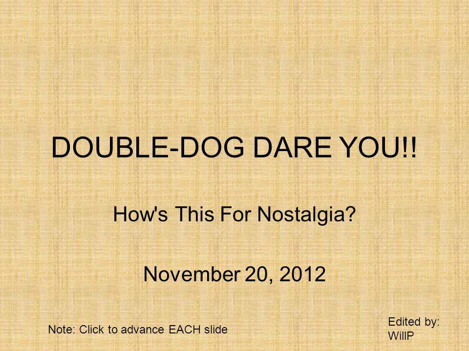 How s This For Nostalgia November 20, 2012