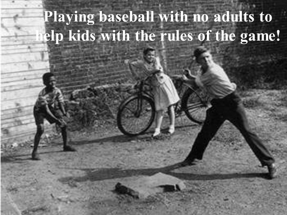 Playing baseball with no adults to help kids with the rules of the game!