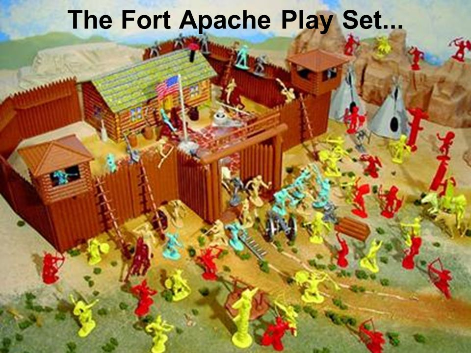 The Fort Apache Play Set...