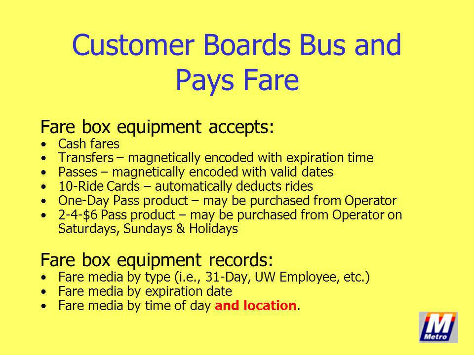 Customer Boards Bus and Pays Fare