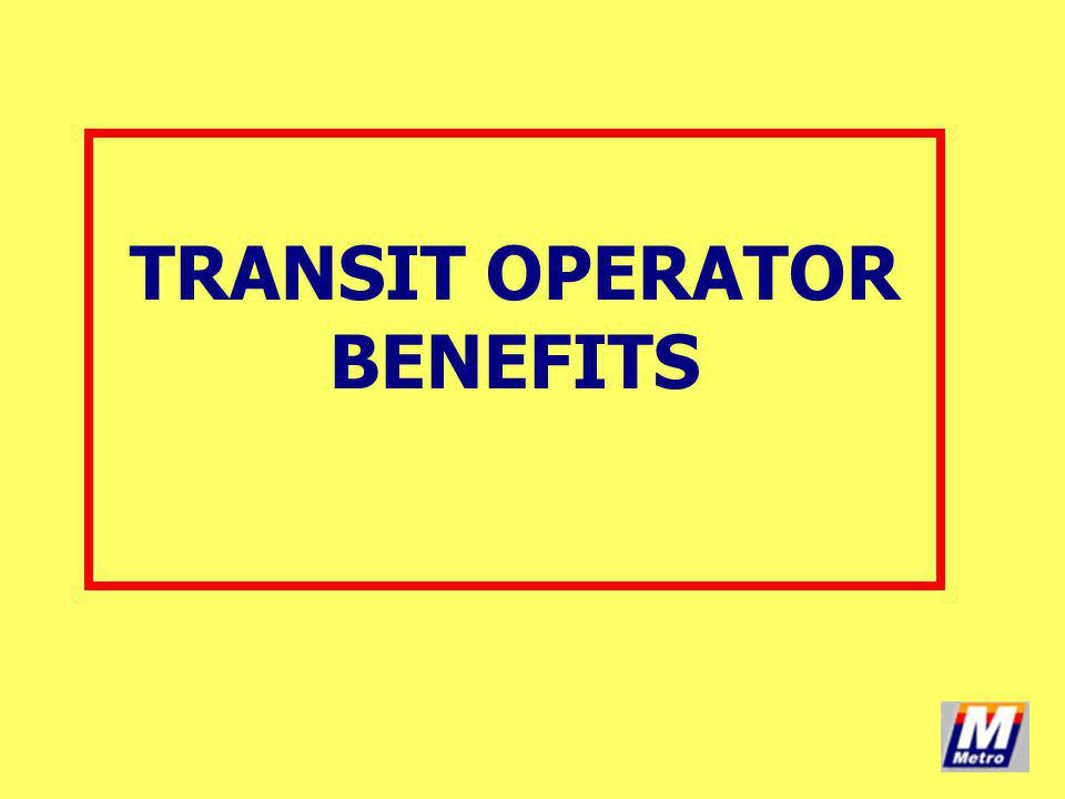 TRANSIT OPERATOR BENEFITS