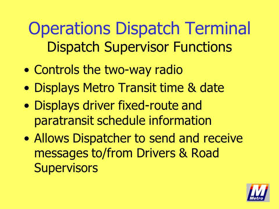 Operations Dispatch Terminal Dispatch Supervisor Functions