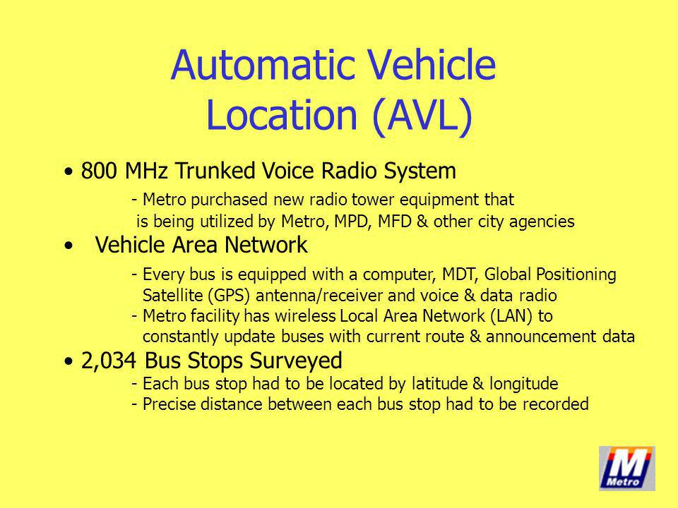 Automatic Vehicle Location (AVL)