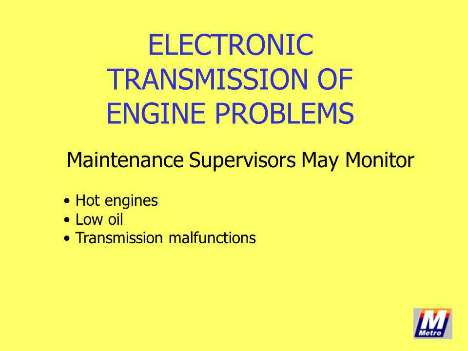 ELECTRONIC TRANSMISSION OF ENGINE PROBLEMS