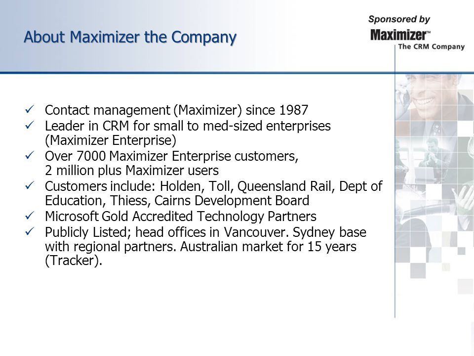 About Maximizer the Company